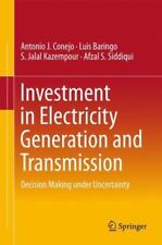 Investment in Electricity Generation and Transmission : Decision Making under...