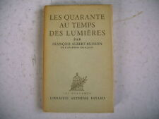 LES 40 AU TEMPS DES LUMIERES F.A. Buisson dédicace auteur au Pdt Edgar Faure