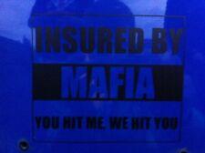 """asegurado por mafia"" coche divertido pegatina Clio, Pug, Saxo, Jdm postura Drift Vw Dub Focus"