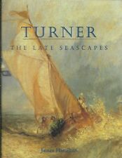 NEW - Turner: The Late Seascapes by Hamilton, James