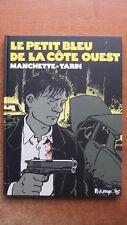 LE PETIT BLEU DE LA COTE OUEST - TARDI - MANCHETTE  - REED. FUTUROPOLIS -2010-