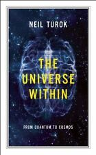 The Universe Within: From Quantum to Cosmos (CBC Massey Lecture) [Paperback] [..