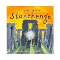 The Secrets of Stonehenge by Mick Manning, Brita Granström (illustrator)
