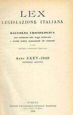 LEX - LEGISLAZIONE ITALIANA - 1949 - GENNAIO-GIUGNO