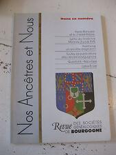 Bourgogne Revue Généalogie Nos Ancêtres et nous - N°105- 2005 Côte d'Or Nièvre