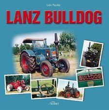 Lanz Bulldog von Udo Paulitz (2013, Gebunden)