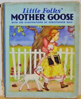 Little Folks' Mother Goose w/258 Illustrations by C. Rule - c. 1931, Hardcover