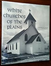 FLAT SIGNED BY ROBERT ADAMS: White Churches of the Plains; FIRST (1970) HC w DJ