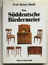 Das süddeutsche Biedermeier - Haaff, Rainer - Rhein-Verlag Haaff, 1991