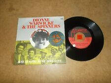 DIONNE WARWICKE AND  THE SPINNERS - THEN CAME YOU - JUST AS LONG  / LISTEN