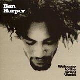 HARPER Ben - Welcome to the cruel world - CD Album