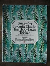Twenty-five Favourite Classics Everybody Loves To Hear (Vol. by Baker, K (arr)