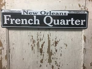"""New Orleans French Quarter ~ 24"""" x 5"""" Embossed Metal Street Sign man cave NOLA"""