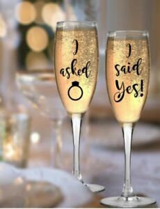I asked.... I said Yes!   Glass Sticker, engagement glass stickers, champagne