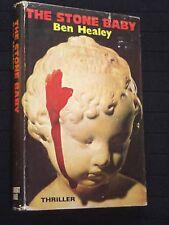 Ben Healey: The Stone Baby - 1974-1st Rare Crime Thriller - HB/DJ Fiction