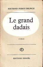 C1 POIROT DELPECH Le GRAND DADAIS Prix INTERALLIE 1958