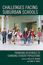Challenges Facing Suburban Schools: Promising Responses to Changing Student Popu