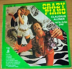 Crazy Piano, Claudius Alzner and His Rhythm Group - LP Record