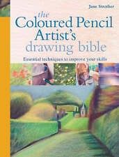 The Coloured Pencil Artist's Drawing Bible, Acceptable, Jane Strother, Book