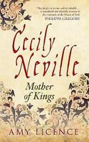 Cecily Neville: Mother of Kings-ExLibrary