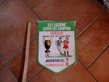JUVENTUS LIVERPOOL  GAGLIARDETTO PENNANT FINALE COPPA CAMPIONI 29 MAGGIO 1985