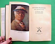 Pittori francesi del XVIII secolo - E. e J. Goncourt - 1^ Ed. Longanesi 1956