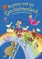 Komm mit ins Geschichtenland: Die schönsten Bilderbuchsc...   Buch   Zustand gut