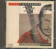 HANS THEESSINK Baby Wants to Boogie NEW CD 10 track 1989 MUNICH Jon Sass