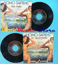 LP 45 7'' HOMO SAPIENS Due mele Un orsacchiotto 1978 italy RIFI no cd mc vhs*