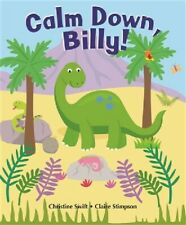 Calm Down, Billy! ~ Children's Reading Picture Story Book, Fiction