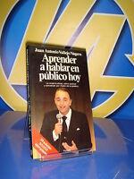 Libro APRENDER A AHABLAR EN PUBLICO HOY por Juan Antonio Vallejo-Nagera