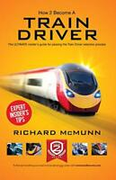 How To Become A Train Driver: The ULTIMATE guide to passing the Train Driver sel