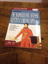 Antonia Bonomi – Se Napoleone avesse letto l'oroscopo – L'Airone editrice – 1997