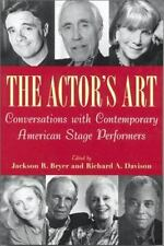 The Actor's Art: Conversations with Contemporary American Stage Performers