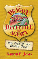 Jones, Gareth P., The Case of the Stolen Film (The Dragon Detective Agency), Ver