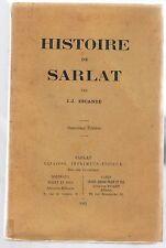ESCANDE-HISTOIRE DE SARLAT 2ème EDITION 1912-LIVRE ANCIEN XXème REGIONALISME
