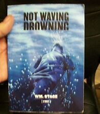 Wm Stage Not Waving Drowning signed trade paperback St Louis Mo
