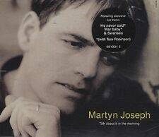 Martyn Joseph Talk about it in the morning (1995, #6613342) [Maxi-CD]
