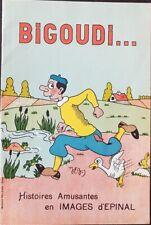 BIGOUDI histoires amusantes en images d'Epinal. Très bon état (Publié vers 1920)