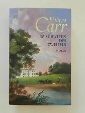 Philippa Carr Im Schatten des Zweifels Historischer Liebesroman Heyne Verlag