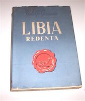 Colonialismo Africa - Graziani - Libia redenta -  1^ ed. 1948