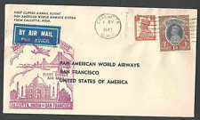 1947 COVER FAM F14-38 CALCUTTA INDIA TO SAN FRANCISCO PAN AM W/1 RUPEE STAMP