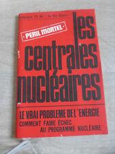 ancien livret campagne 75 la vie claire les centrales nucleaires peril mortel