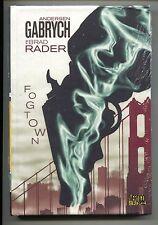Fogtown 1 HC Hardcover DC Vertigo Crime 2010 NM Anderson Gabrych