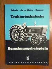 LANDTECHNIK - Traktortechnische Berechnungsbeispiele - Ergänzung Blumenthal 1967
