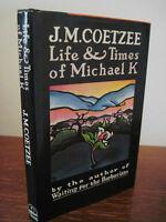 1st Edition Life & Times of Michael K  J.M. Coetzee Nobel & Booker Prize Fiction