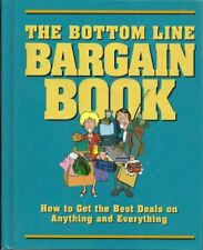 The bottom line bargain book: How to get the best