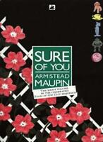 Sure Of You: Book 6 of The Tales Of the City By Armistead Maupin
