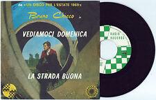"""7"""" BRUNO CHICCO Vediamoci domenica (Radio 69) Italian beat Gatti autografato EX!"""