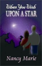 When You Wish upon a Star by Nancy Marie (2002, Pape...